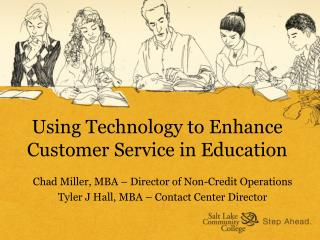 Using Technology to Enhance Customer Service in Education