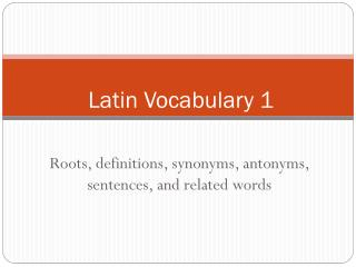 Latin Vocabulary 1