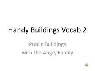 Handy  Buildings Vocab  2