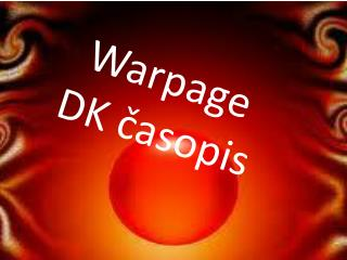 Warpage DK časopis