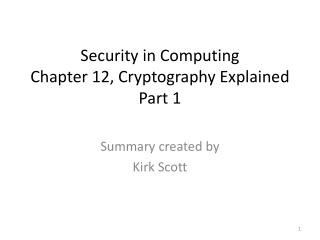 Security in Computing Chapter 12,  Cryptography Explained Part 1