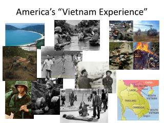 "America's ""Vietnam Experience"""
