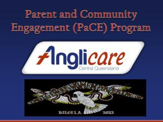 Parent and Community Engagement ( PaCE ) Program