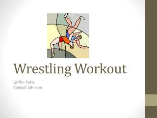 Wrestling Workout