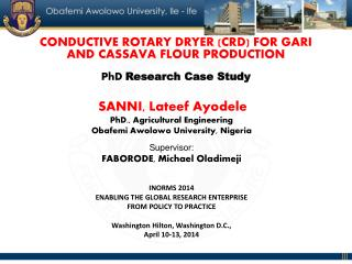 SANNI,  Lateef Ayodele PhD., Agricultural  Engineering Obafemi Awolowo  University, Nigeria