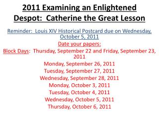 2011 Examining an Enlightened Despot:  Catherine the Great Lesson