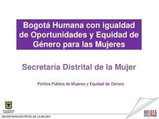 SECRETARÍA DISTRITAL DE LA MUJER