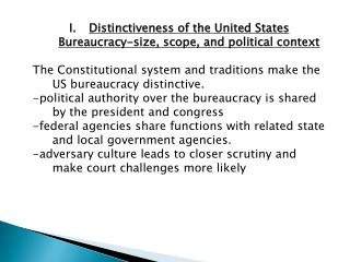 Distinctiveness of the United States Bureaucracy-size, scope, and political context