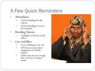 A Few Quick Reminders
