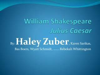 William Shakespeare  Julius Caesar