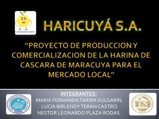 INTEGRANTES: MARIA FERNANDA TARIRA VULGARIN.  LUCIA BIRLENDY TERAN CASTRO.