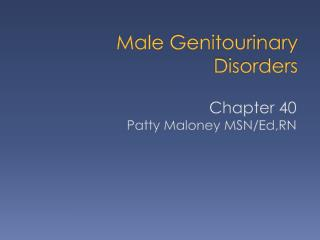 Male Genitourinary Disorders
