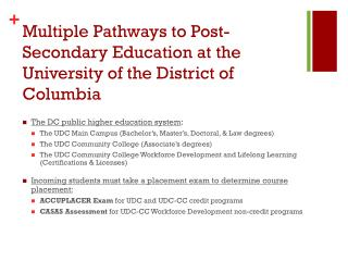 Multiple Pathways to Post-Secondary Education at the University of the District of Columbia