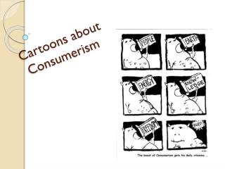 Cartoons about  Consumerism