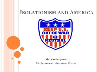 Isolationism and America