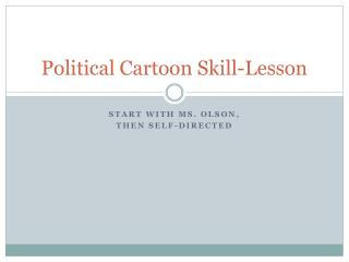 Political Cartoon Skill-Lesson