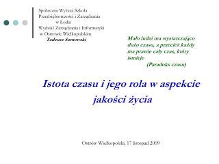 Spoleczna Wyzsza Szkola Przedsiebiorczosci i Zarzadzania               w Lodzi Wydzial Zarzadzania i Informatyki  w Ostr