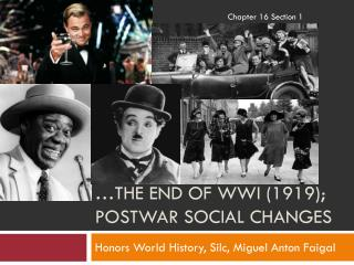 …The End of WWI (1919); Postwar Social Changes