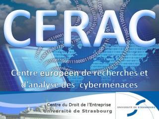 Centre Europ�en de Recherche et d�Analyse des Cybermenaces