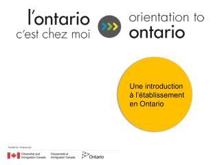 Une introduction à l'établissement en Ontario