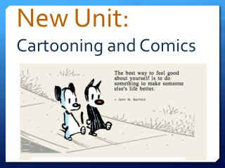 New Unit: Cartooning and Comics