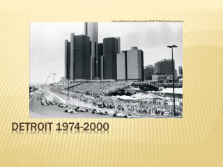 DeTROIT  1974-2000