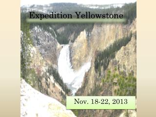 Expedition Yellowstone