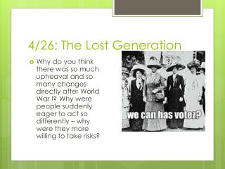 4/26: The Lost Generation