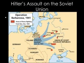 Hitler's Assault on the Soviet Union