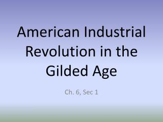 American Industrial Revolution in the Gilded Age