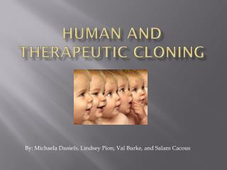 Human and Therapeutic Cloning