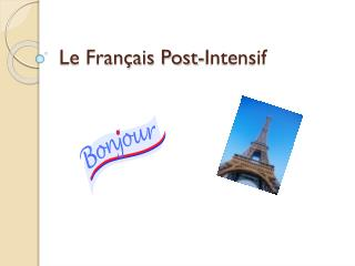 Le Fran�ais Post-Intensif