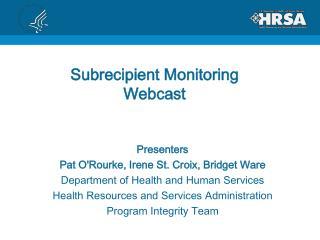 Subrecipient Monitoring Webcast