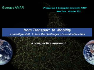 from Transport  to  Mobility    a paradigm shift,  to face the challenges of sustainable cities