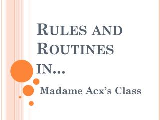 Rules and Routines in...