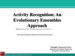 Activity Recognition: An Evolutionary Ensembles Approach