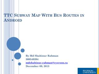 TTC Subway Map  With Bus Routes in Android