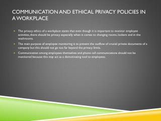Communication and Ethical  P rivacy  P olicies in a Workplace