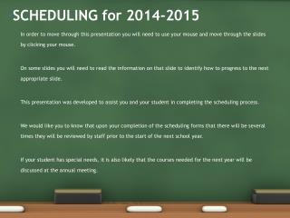 SCHEDULING for 2014-2015