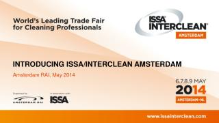 INTRODUCING ISSA/INTERCLEAN AMSTERDAM