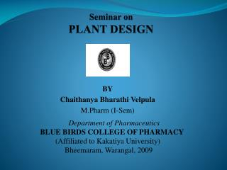 Seminar on PLANT DESIGN