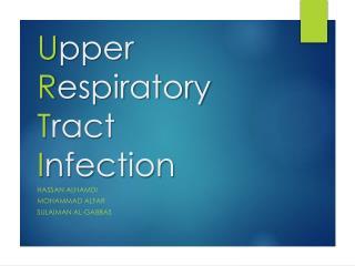 U pper  R espiratory  T ract  I nfection