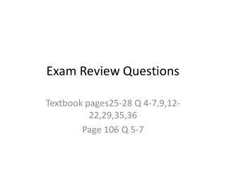 Exam Review Questions
