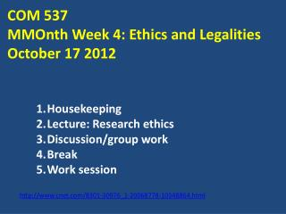 COM  537 MMOnth  Week 4: Ethics and Legalities October 17 2012