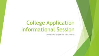 College Application Informational Session