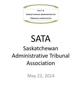 SATA Saskatchewan Administrative Tribunal Association