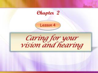 Caring for your  vision and hearing