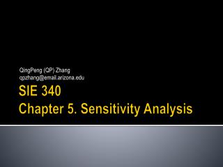 SIE 340 Chapter 5. Sensitivity Analysis