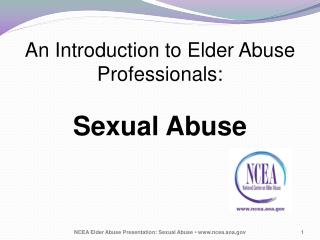 An Introduction to Elder Abuse Professionals: Sexual Abuse