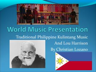Traditional Philippine Kulintang Music And Lou Harrison By Christian Lozano